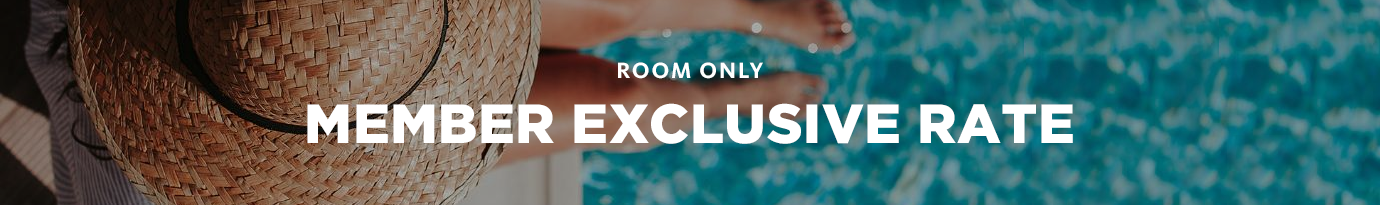 Room Only Member Exclusive Rate
